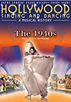 Hollywood Singing And Dancing - A Musical History - The 1940s