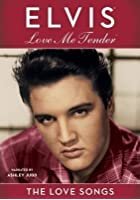 Elvis Presley - Love Me Tender - The Love Songs