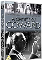 A Choice Of Coward