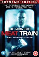 The Midnight Meat Train - Extreme Edition