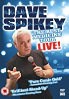 Dave Spikey - Best Medicine Tour Live