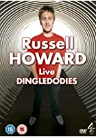 Russell Howard - Dingledodies - Live