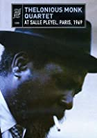 Thelonious Monk Quartet - At Salle Pleyel, Paris