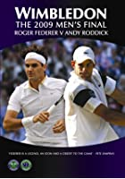 Wimbledon - The Final 2009 - Federer Vs Roddick