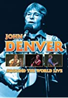 John Denver - Around The World Live