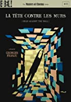 La Tete Contre Les Murs