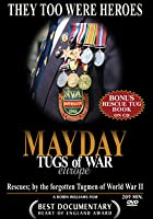 Mayday - Tugs Of War