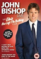 John Bishop - Live - Elvis Has Left the Building Tour