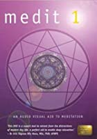 Medit 1 - An Audio Visual Aid To Meditation