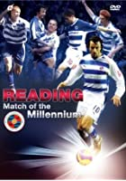 Reading - Match Of The Millennium