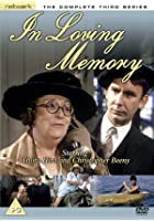 In Loving Memory - Series 3