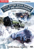 Great British Steam Railway Galas And Anniversaries