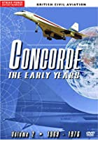 Concorde - The Early Years 1969-1976