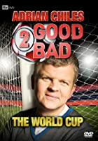 Adrian Chiles - 2 Good 2 Bad The World Cup