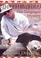In The Wild - The Galapagos Mystery With Richard Dreyfuss