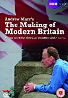 Andrew Marr's - The Making Of Modern Britain