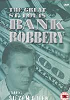 Great Saint Louis Bank Robbery
