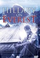 Hillary On Everest - 50th Anniversary Special