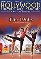 Hollywood Singing And Dancing - A Musical History - The 1960s