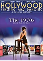 Hollywood Singing And Dancing - A Musical History - The 1970s