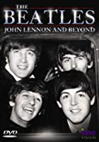 The Beatles - John Lennon And Beyond