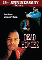 Dead Homiez - 15th Anniversary Edition