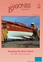 Bygones Specials Volume 9 - Keeping the Boat Afloat and other episodes