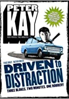 Peter Kay's Driven to Distraction