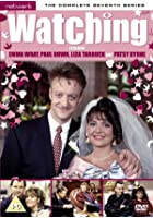 Watching - Series 7 - Complete