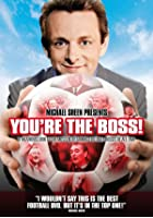 Michael Sheen Presents - You&#39;re The Boss