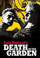 Luis Bunuel's - Death In the Garden