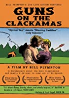 Guns on the Clackamas - A Documentary