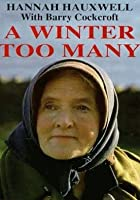 Hannah at Seventy - A Winter Too Many