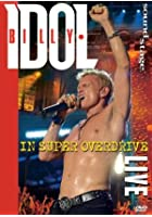 Billy Idol - In Super Overdrive Live