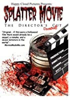 Splatter Movie - The Director's Cut