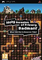 Holy Invasion Of Privacy Badman!