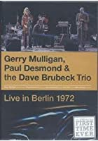 Gerry Mulligan/Paul Desmond/Dave Brubeck - Live In Berlin