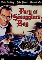 Fury At Smuggler's Bay