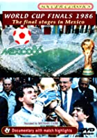1986 World Cup Finals - The Final Stages