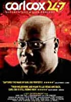 Carl Cox - Documentary And Live Concert