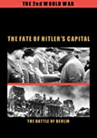The Fate of Hitler's Capital