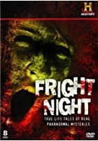 Fright Night - True Life Tales of Real Paranormal Mysteries