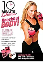10 Minute Solution - Knockout Body Workout