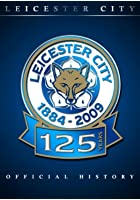 Official History Of Leicester City 1984-2009