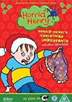 Horrid Henry's Christmas Underpants And Other Adventures