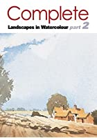Complete Watercolours Landscape Vol.2