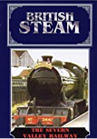 British Steam - The Severn Valley Railway
