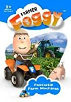 Farmer Foggy - Fanatastic Farm Machines