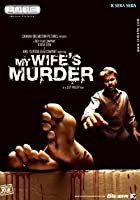 My Wife&#39;s Murder