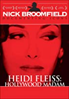 Heidi Fleiss - Hollywood Madame